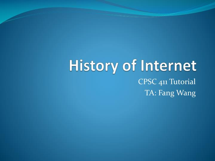 PPT - History of Internet PowerPoint Presentation, free ...