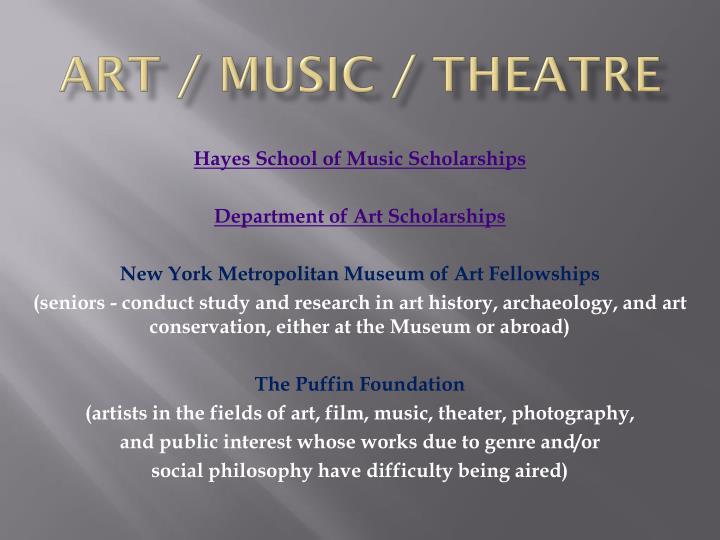 Art / Music / Theatre