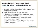 faculty research computing support when where iet services make sense