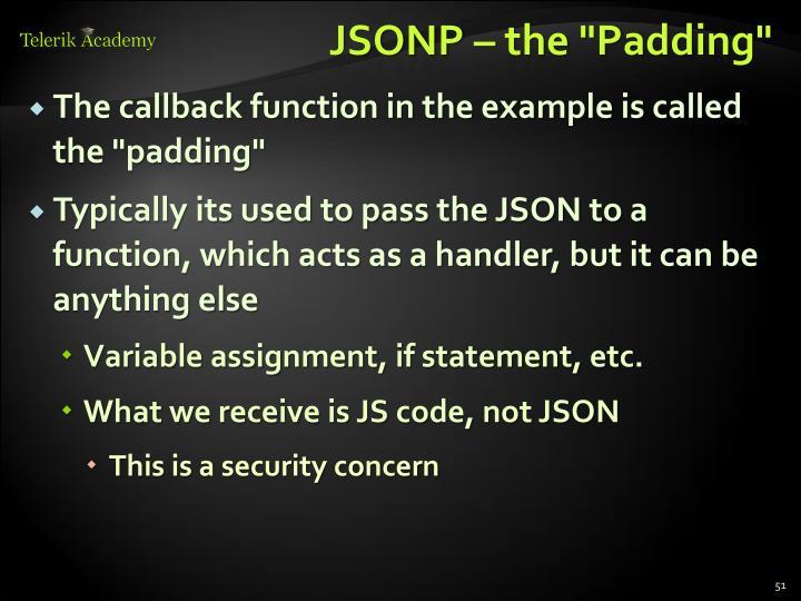 "JSONP – the ""Padding"""