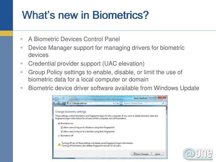 What's new in Biometrics?
