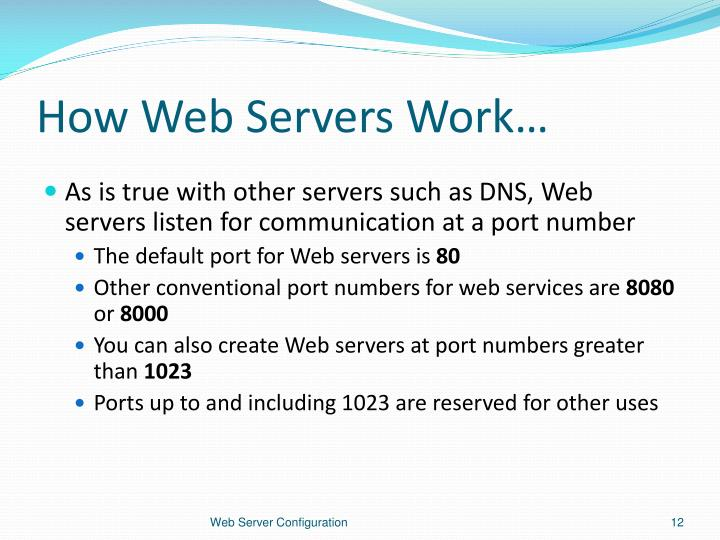 How Web Servers Work…