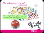 why autonomic systems