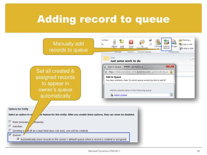 Adding record to queue