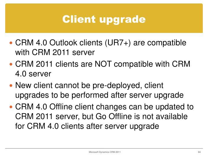 Client upgrade