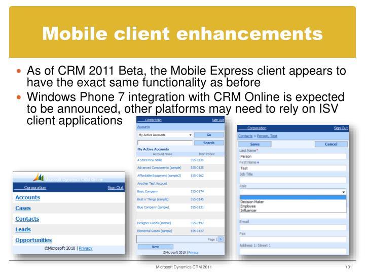 Mobile client enhancements