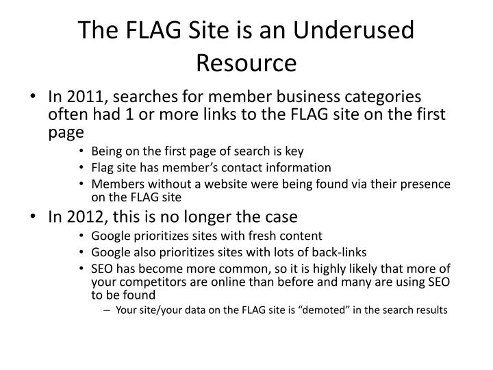 The FLAG Site is an Underused Resource