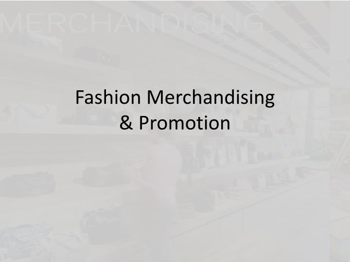 fashion merchandising promotion n.