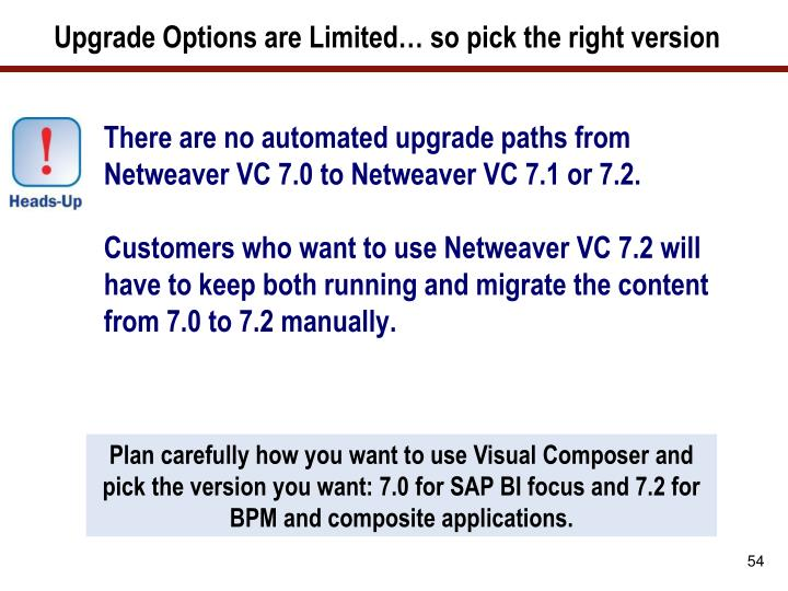 Upgrade Options are Limited… so pick the right version