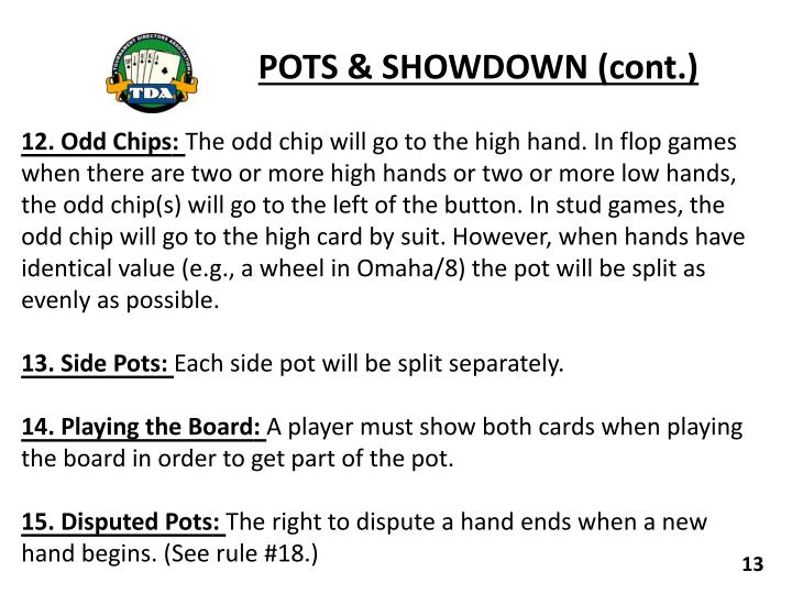 POTS & SHOWDOWN (cont.)
