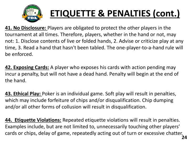 ETIQUETTE & PENALTIES (cont.)
