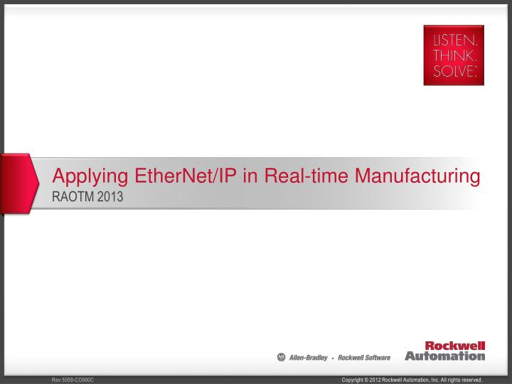 applying ethernet ip in real time manufacturing n.