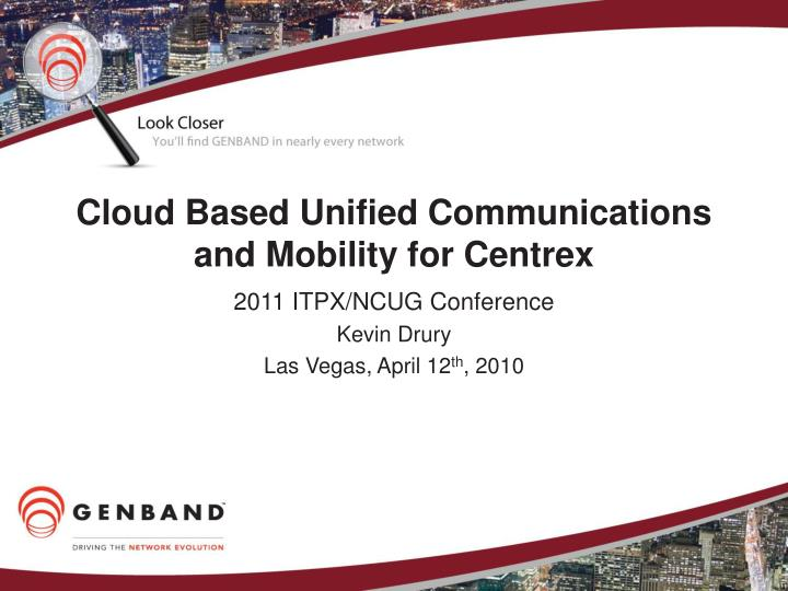 cloud based unified communications and mobility for centrex n.