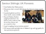 saviour siblings uk pioneers