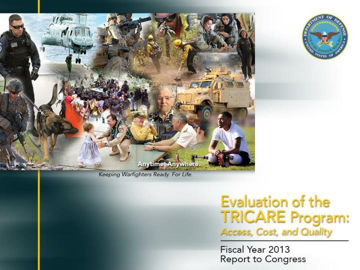 evaluation of the tricare program access cost and quality fiscal year 2012 report to congress n.