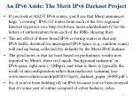 an ipv6 aside the merit ipv6 darknet project