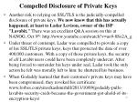 compelled disclosure of private keys
