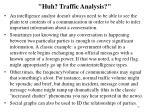huh traffic analysis