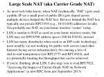 large scale nat aka carrier grade nat