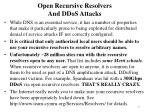 open recursive resolvers and ddos attacks