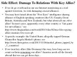 side effect damage to relations with key allies