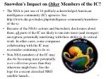 snowden s impact on other members of the ic