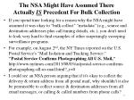 the nsa might have assumed there actually is precedent for bulk collection