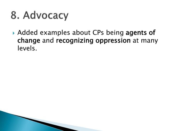 8. Advocacy