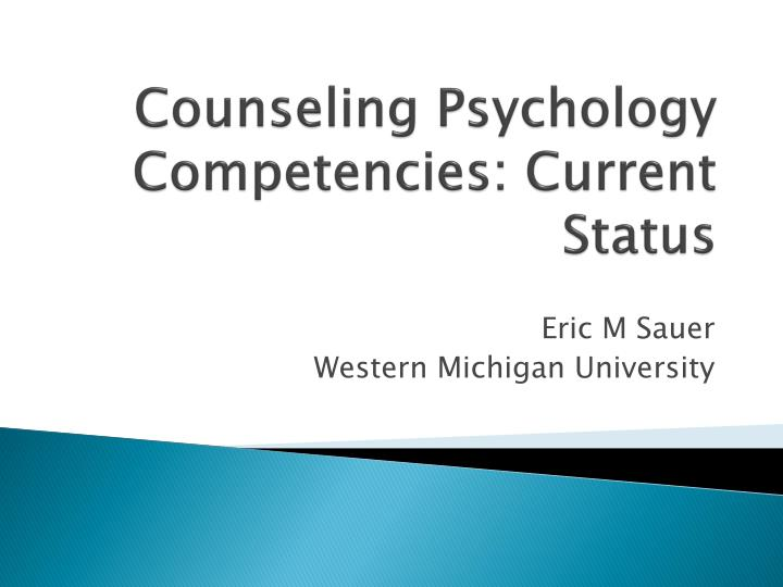 Counseling Psychology Competencies: Current Status