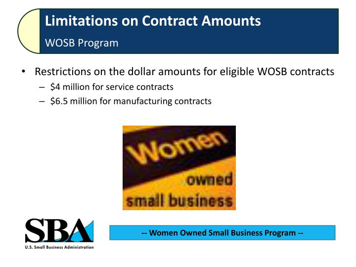 Restrictions on the dollar amounts for eligible WOSB contracts