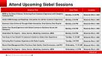 attend upcoming siebel sessions