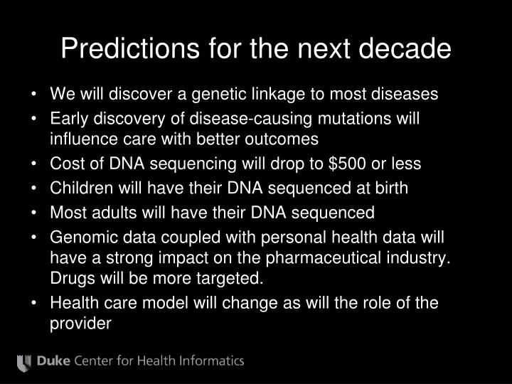 Predictions for the next decade
