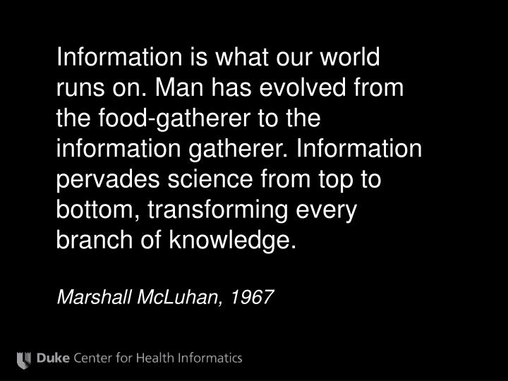 Information is what our world runs on. Man has evolved from the food-gatherer to the information gat...