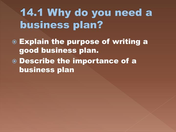 14 1 why do you need a business plan