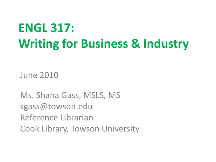 engl 317 writing for business industry n.