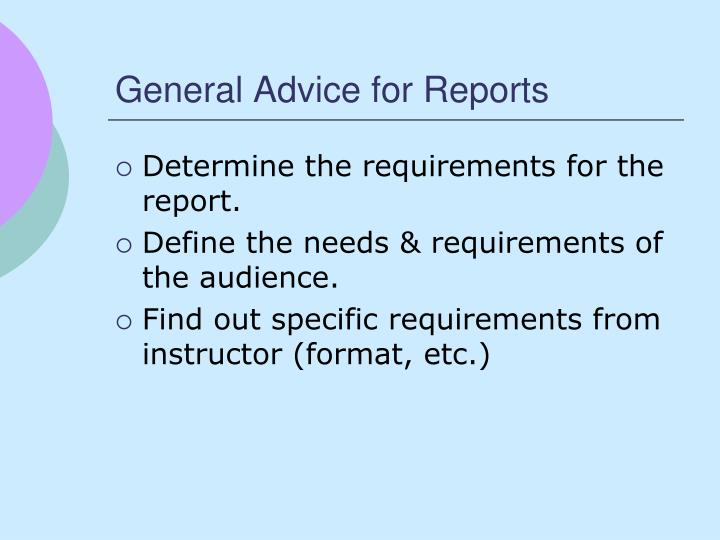 General Advice for Reports