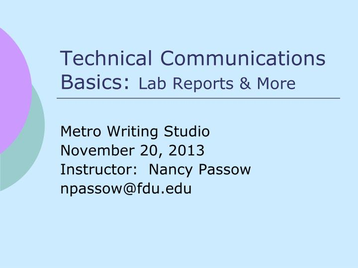 Technical communications basics lab reports more