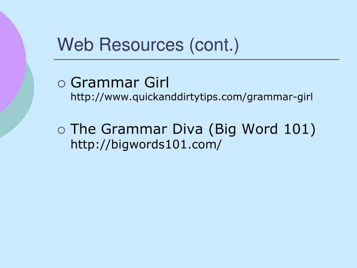 Web Resources (cont.)