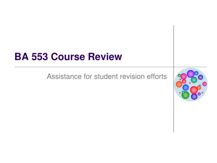 ba 553 course review n.