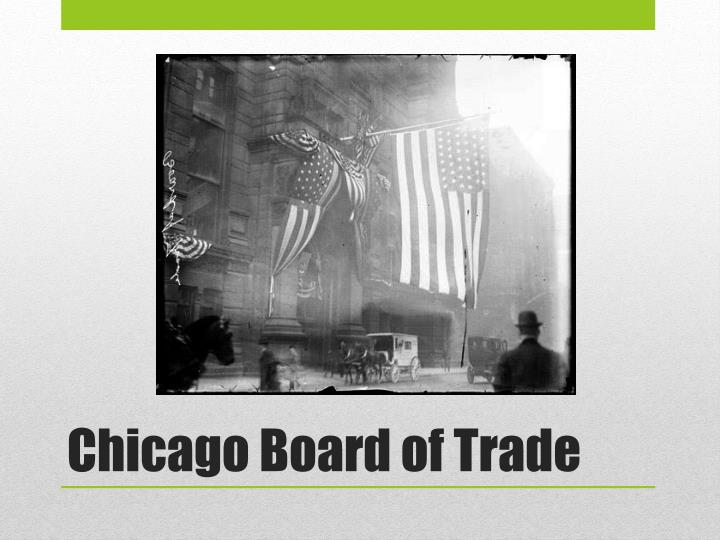 Chicago Board of Trade