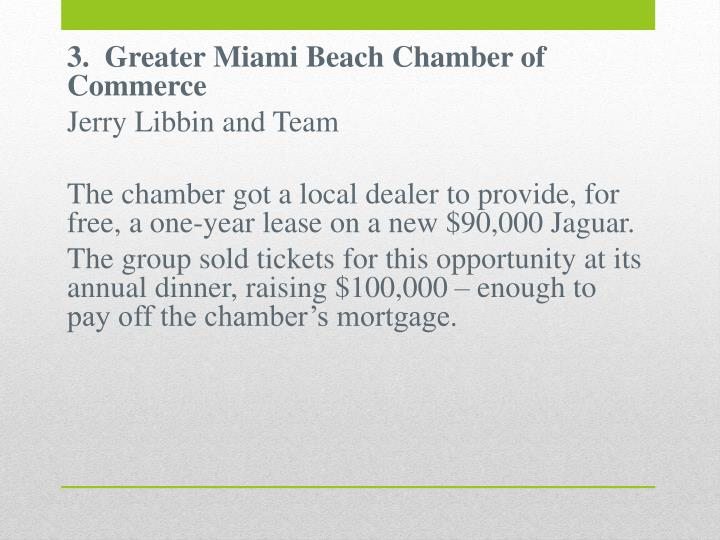 3.  Greater Miami Beach Chamber of Commerce