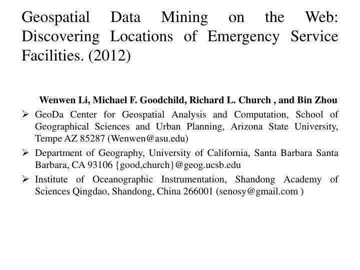 Geospatial Data Mining on the