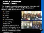 single company promotions