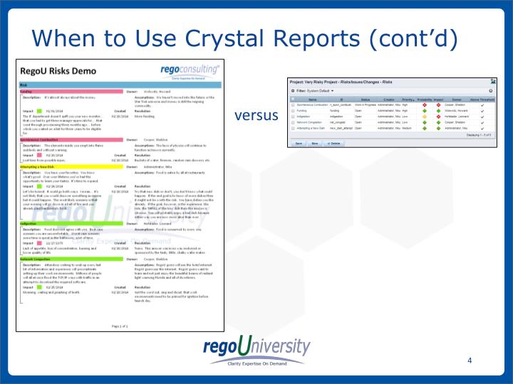 When to Use Crystal Reports (cont'd)