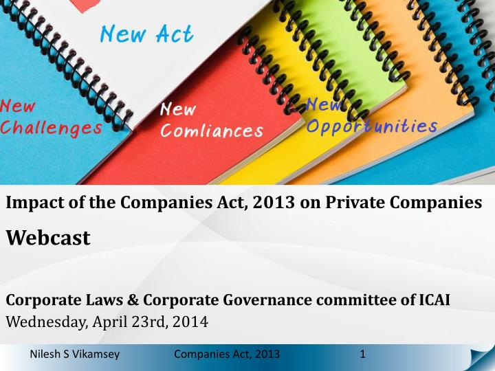 Impact of the Companies Act, 2013 on Private Companies