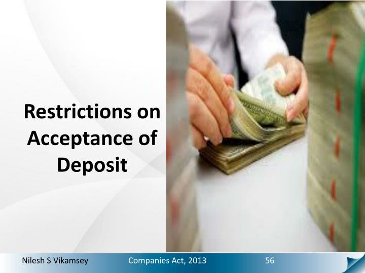 Restrictions on Acceptance of Deposit