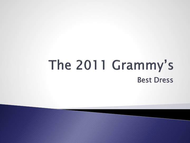 the 2011 grammy s n.