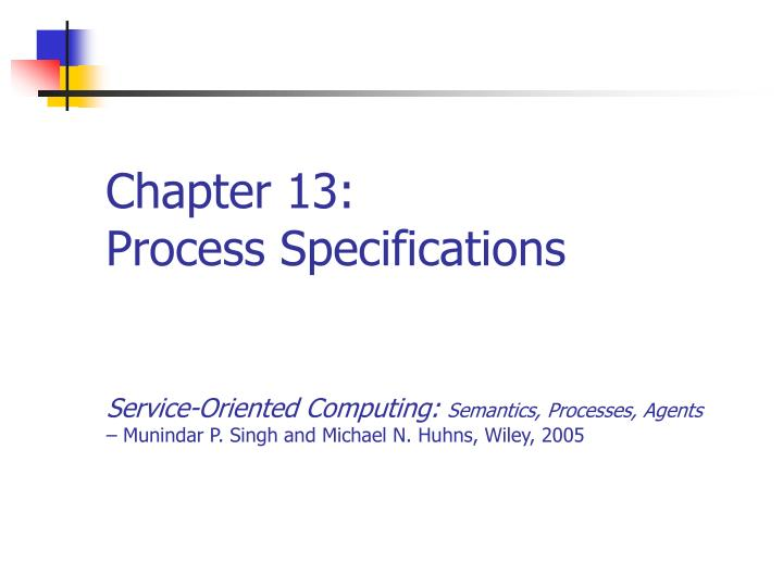 Chapter 13 process specifications