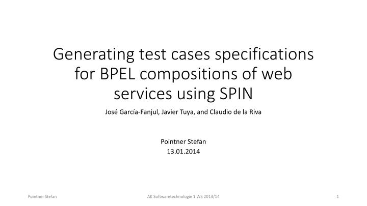 generating test cases specifications for bpel compositions of web services using spin