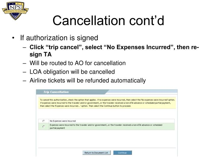 Cancellation cont'd